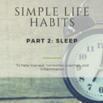 SIMPLE LIFE HABITS Part 2: Sleep
