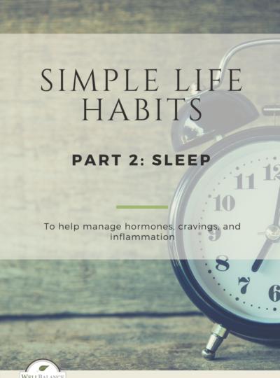 SIMPLE LIFE HABITS Part 2: Sleep