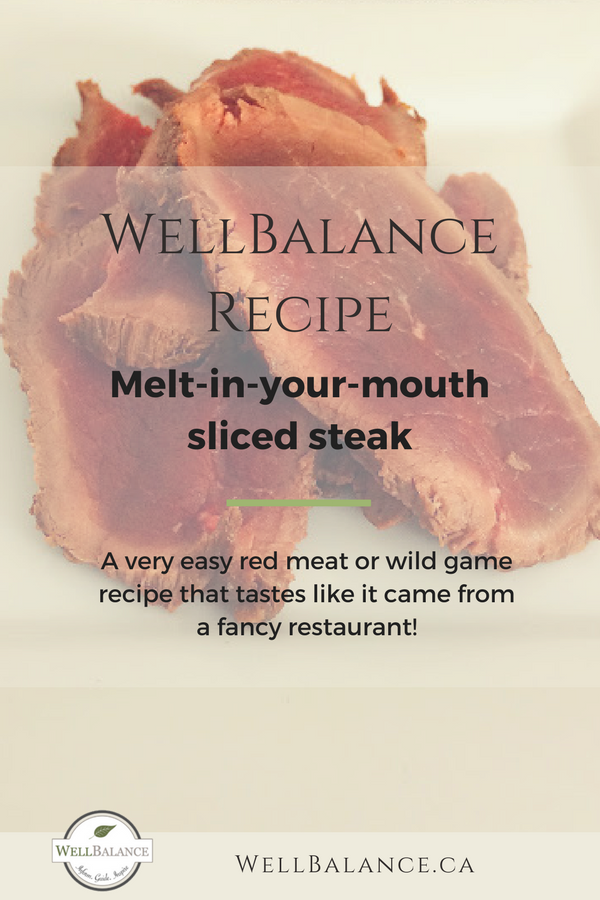 melt-in-your-mouth sliced steak recipe: A very easy red meat or venison recipe that tastes like it came from a fancy restaurant!