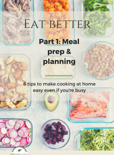 6 tips to make meal planning and meal prep easier