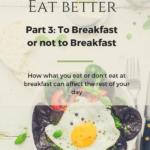 To Breakfast or Not To Breakfast