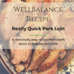 Really Quick Pork Loin