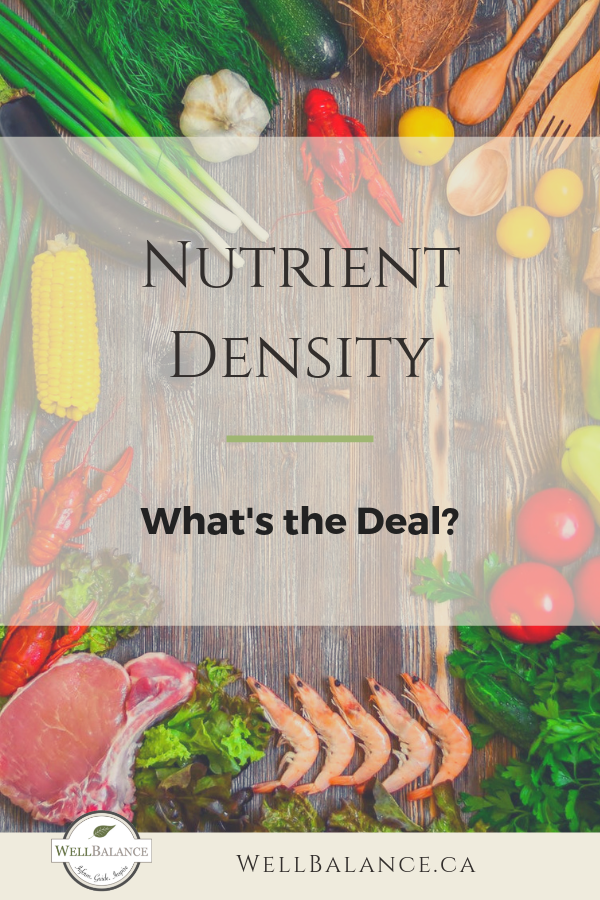 Nutrient Density: What's the Deal?